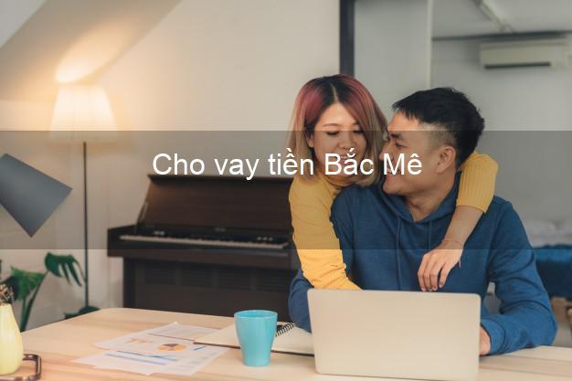 Cho vay tiền Bắc Mê Hà Giang