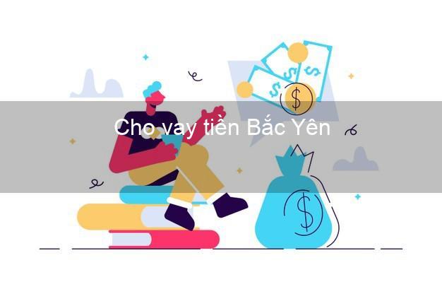 Cho vay tiền Bắc Yên Sơn La