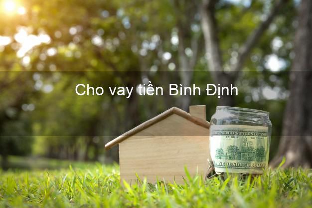 Cho vay tiền Bình Định