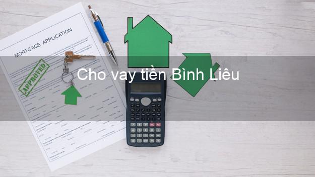 Cho vay tiền Bình Liêu Quảng Ninh