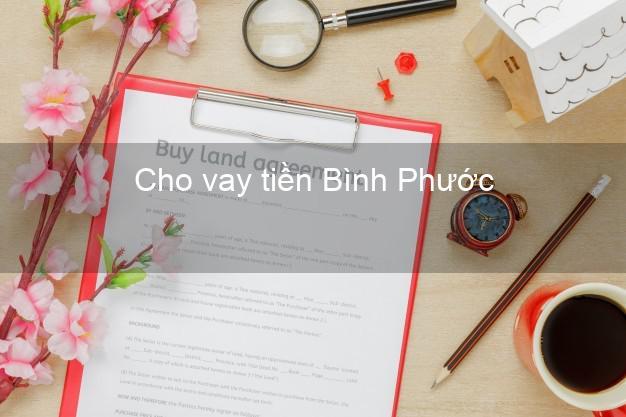 Cho vay tiền Bình Phước