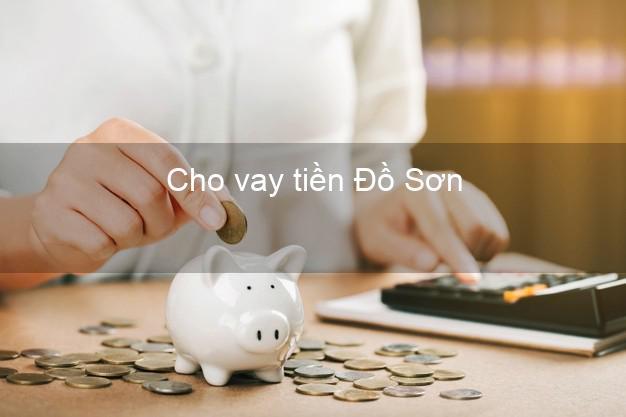 Cho vay tiền Đồ Sơn Hải Phòng