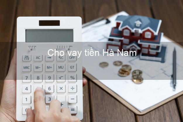 Cho vay tiền Hà Nam