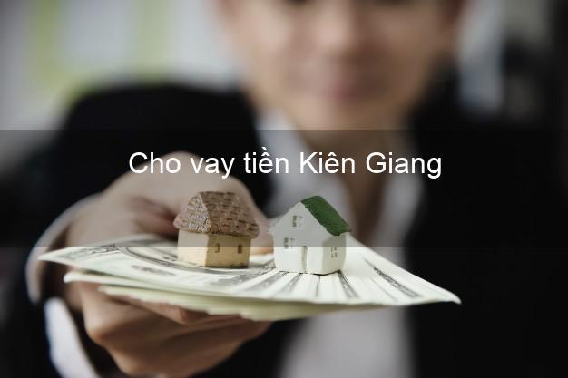 Cho vay tiền Kiên Giang