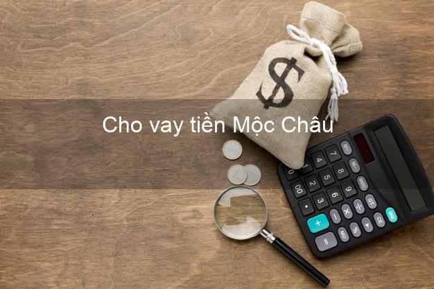 Cho vay tiền Mộc Châu Sơn La