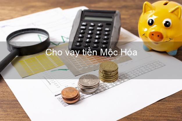 Cho vay tiền Mộc Hóa Long An