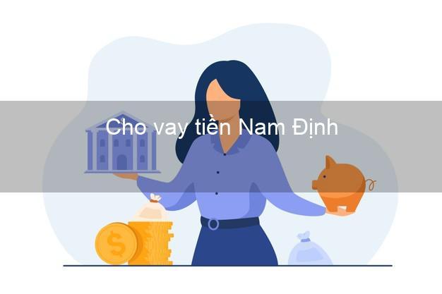 Cho vay tiền Nam Định