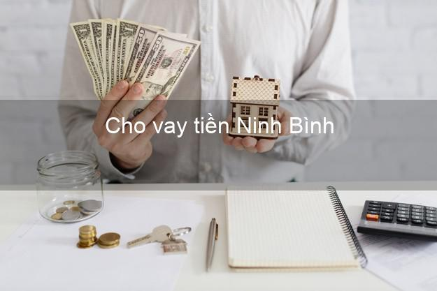 Cho vay tiền Ninh Bình