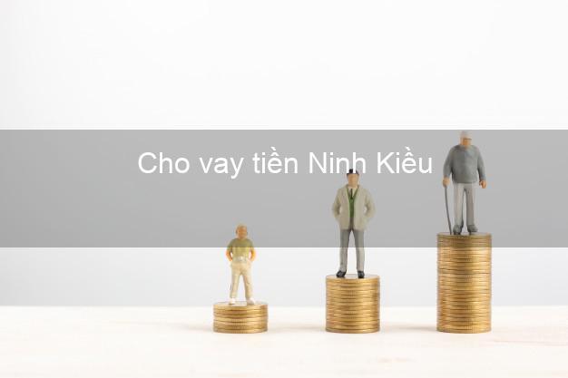 Cho vay tiền Ninh Kiều Cần Thơ