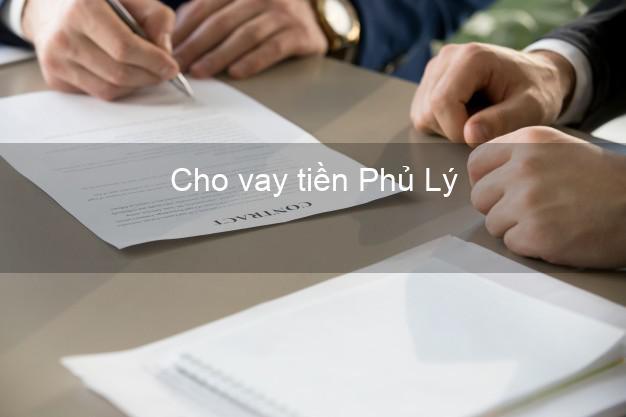 Cho vay tiền Phủ Lý Hà Nam