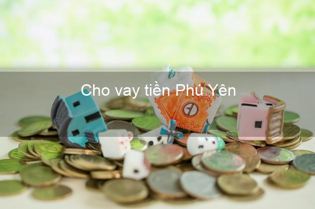 Cho vay tiền Phú Yên