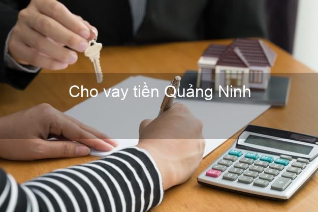 Cho vay tiền Quảng Ninh Quảng Bình