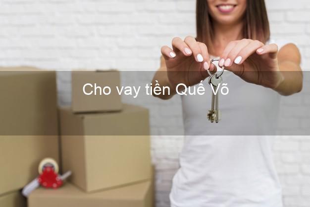 Cho vay tiền Quế Võ Bắc Ninh