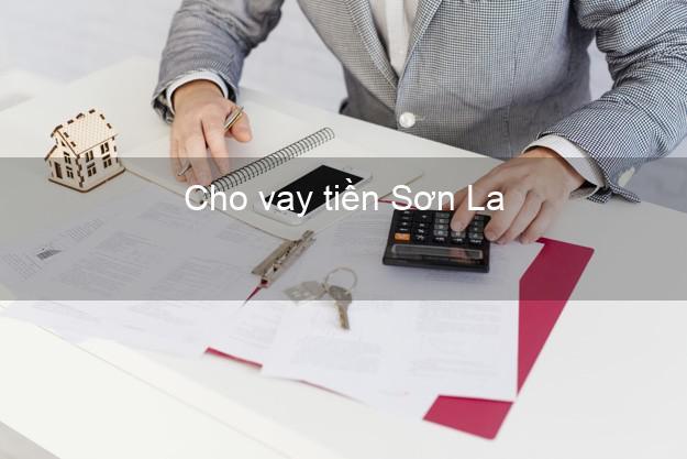 Cho vay tiền Sơn La
