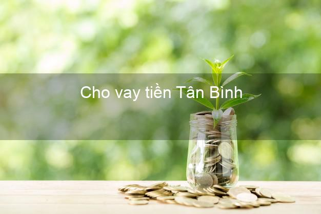 Cho vay tiền Tân Bình Hồ Chí Minh