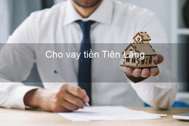 Cho vay tiền Tiên Lãng Hải Phòng