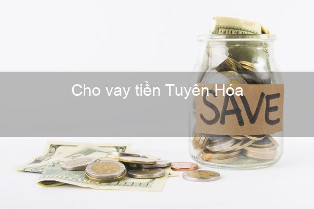 Cho vay tiền Tuyên Hóa Quảng Bình