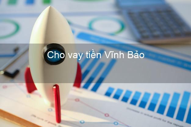 Cho vay tiền Vĩnh Bảo Hải Phòng