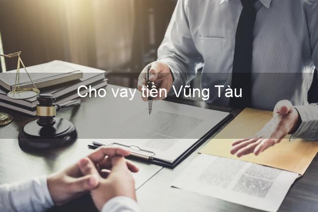 Cho vay tiền Vũng Tàu Bà Rịa Vũng Tàu
