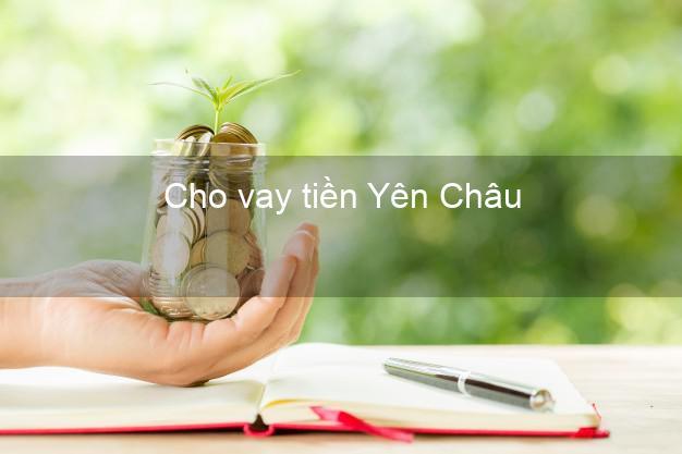 Cho vay tiền Yên Châu Sơn La