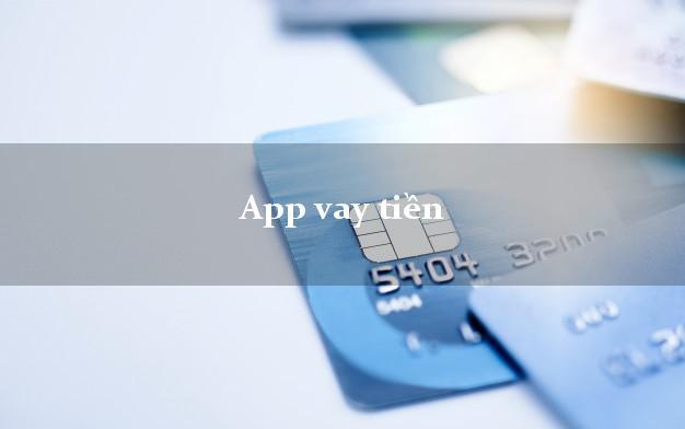 App vay tiền online uy tín